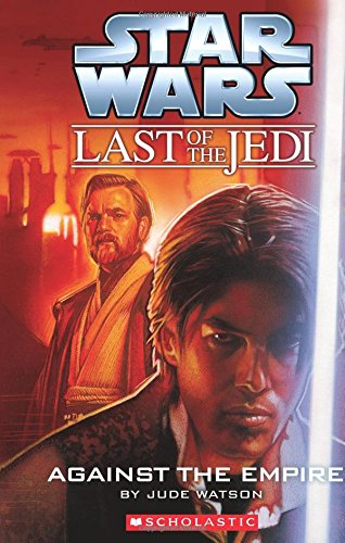The Last Of The Jedi #08 Against the Empire [Paperback]