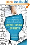 Service Design for Business: A Practi...