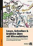 Lesen, Schreiben & Erzählen üben mit Wimmelbildern: Differenzierte Materialien zu witzigen Bildern aus der Alltagswelt der Kinder (1. und 2. Klasse)