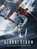 Global Storm: Die finale Katastrophe