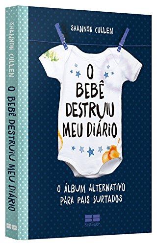 O Bebê Destruiu Meu Diário (Em Portuguese do Brasil)