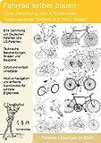 Fahrrad selber bauen: 470 Patente zeigen wie! -