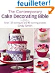 The Contemporary Cake Decorating Bibl...