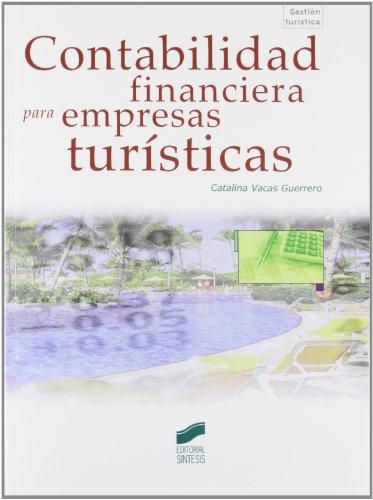 Contabilidad financiera para empresas turísticas por Catalina Vacas Guerrero