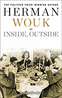 Inside, Outside por Herman Wouk epub