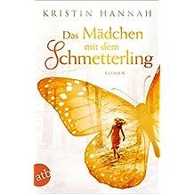 Das Mädchen mit dem Schmetterling: Wohin das Herz uns trägt (German Edition)
