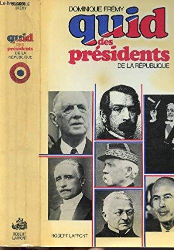 Quid des présidents de la République