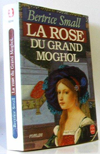 La Rose du Grand Moghol