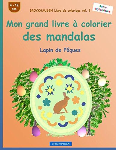 BROCKHAUSEN Livre de coloriage vol. 1 - Mon grand livre à colorier des mandalas: Lapin de Pâques par Dortje Golldack