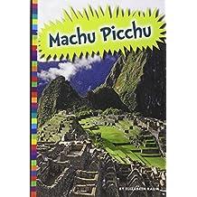 Machu Picchu (Ancient Wonders) (English Edition)