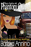 Phantom Quartz: Stacy Justice Witch Mysteries (A Stacy Justice Mystery Book 6)