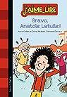 J'aime lire : Bravo, Anatole Latuile ! par Didier