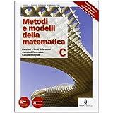 Metodi e modelli della matematica. Con espansione online. Per le Scuole superiori: 3