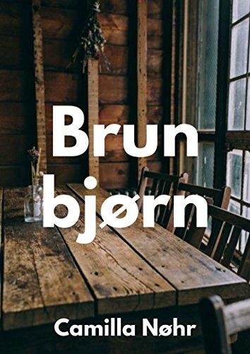 Brun bjørn (Danish Edition) por Camilla  Nøhr