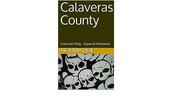Descargar Calaveras county: colección ipulp - especial halloween epub gratis
