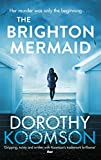 The Brighton Mermaid by Dorothy Koomson