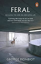 Feral: Rewilding the Land, Sea and Human Life