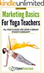 Marketing Basics for Yoga Teachers: F...