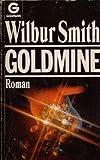 Goldmine - Wilbur Smith