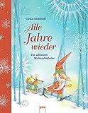 Alle Jahre wieder: Die schönsten Weihnachtslieder