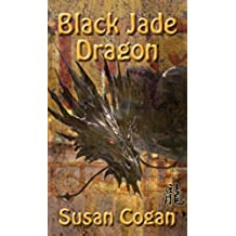 Black Jade Dragon (English Edition)