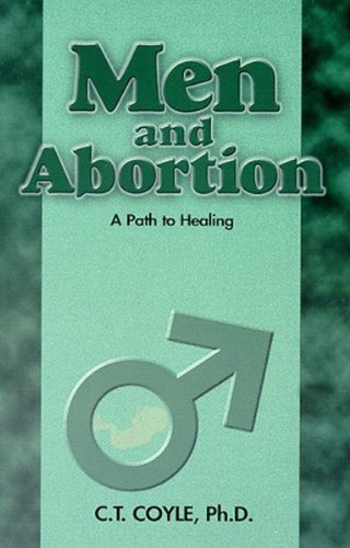 Men and Abortion: A Path to Healing