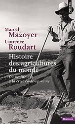 Histoire des agricultures du monde : Du néolithique à la crise contemporaine