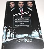 GOODFELLAS: THE COMPLETE SCREENPLAY.