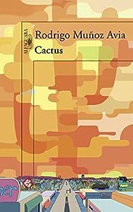Cactus par Rodrigo Muñoz Avia