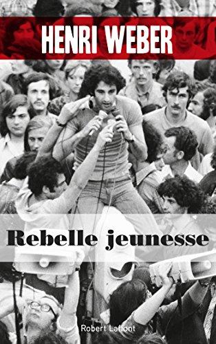 Rebelle jeunesse par Henri WEBER
