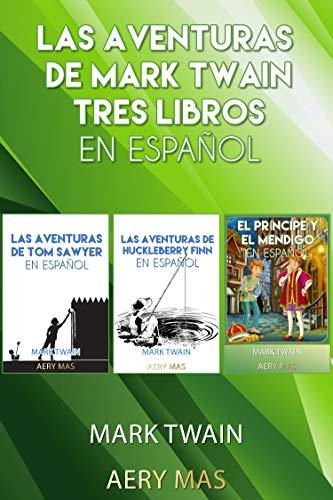 Las Aventuras de Mark Twain Tres Libros en Español (Serie Completo ...