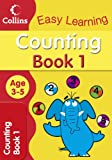 Counting Age 3-5: Book 1 (Collins Easy Learning Age 3-5)