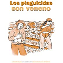 Los plaguicidas son veneno