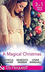 A Magical Christmas: Daddy by Christmas / Greek Doctor: One Magical Christmas / The Christmas Baby Bump (Mills & Boon By Request)