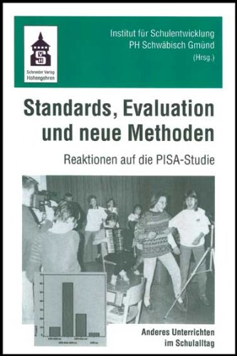 Standards, Evaluation und neue Methoden: Reaktionen auf die PISA-Studie