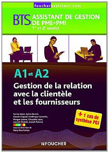 A1-A2 Gestion de la relation avec la clientle et les fournisseurs BTS