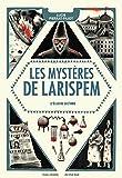 """Afficher """"Les mystères de Larispem n° 3 L'élixir ultime"""""""