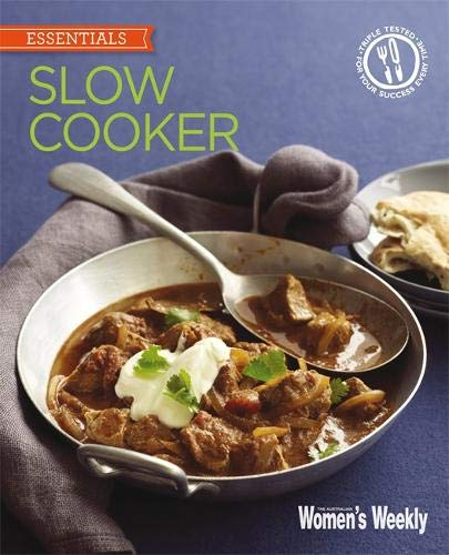 us, convenient and easy ways to get the most from your slow cooker (The Australian Women's Weekly: New Essentials) ()