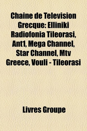 chane-de-tlvision-grecque-ellinik-radiofona-tilerasi-ant1-mega-channel-star-channel-mtv-greece-voul-