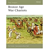 [(Bronze Age War Chariots)] [ By (author) Nic Fields, Illustrated by Brian Delf ] [January, 2006]
