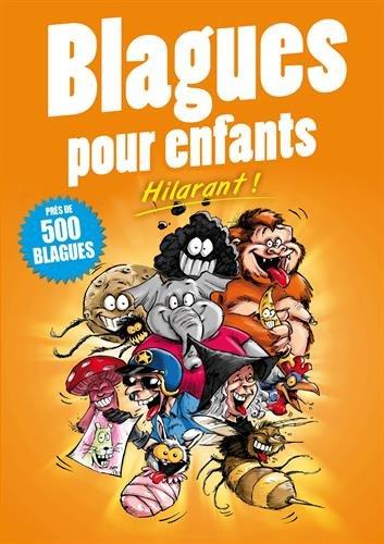 Blagues pour enfants : Hilarant ! Près de 500 blagues par From Editions ESI