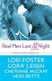 Real Men Last All Night: Four Steamy Novellas (English Edition)