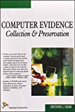 Computer Evidence (Collection and Preservation)