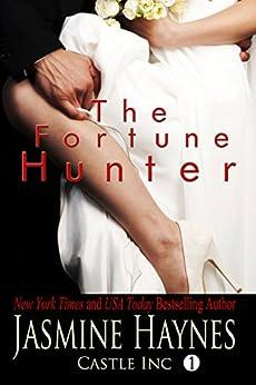The Fortune Hunter: Castle Inc, Book 1 (English Edition) de [Haynes, Jasmine, Skully, Jennifer]