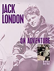 Jack London on Adventure (2005-05-01)