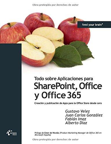 Todo Sobre Aplicaciones Para Sharepoint, Office y Office 365