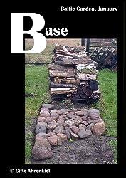 Baltic Garden, January: Base (English Edition)