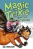 Magic Trixie and the Dragon 3