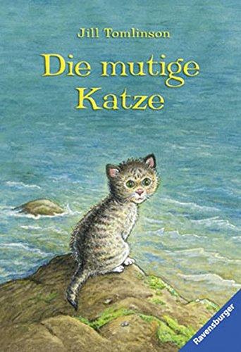 Preisvergleich Produktbild Die mutige Katze (Ravensburger Taschenbücher)