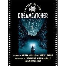 Dreamcatcher: The Shooting Script (Newmarket Shooting Script) by William Goldman (2003-09-18)